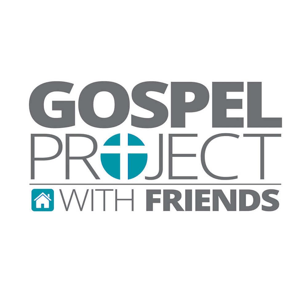 Gospel Project with Friends