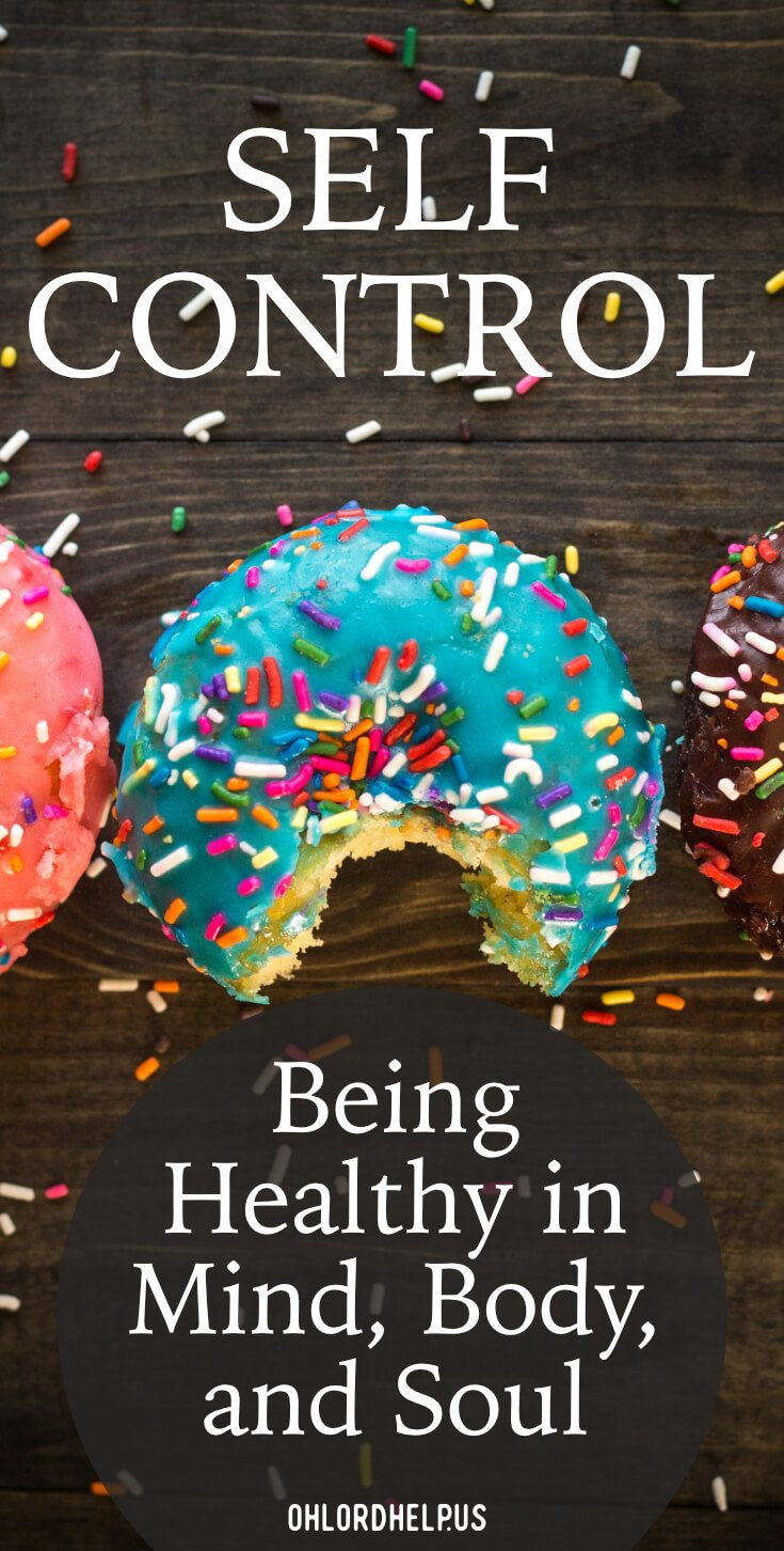 Self-Control: Being Helathy in Mind, Body, and Soul